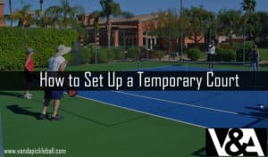 How to Set Up a Temporary Court